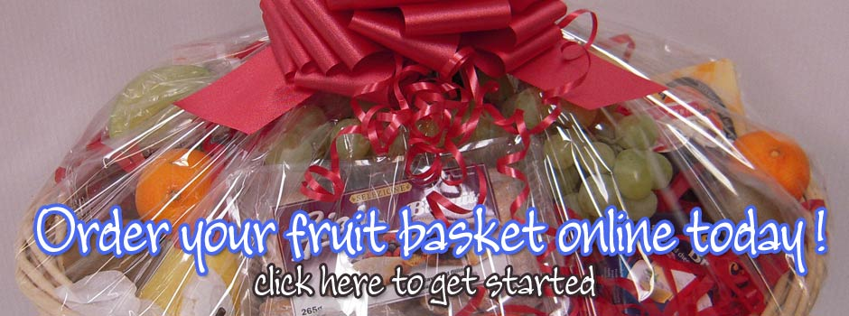 Order your Fruit Basket online today!